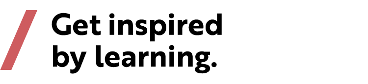 "Slogan ""Get inspired by learning"""