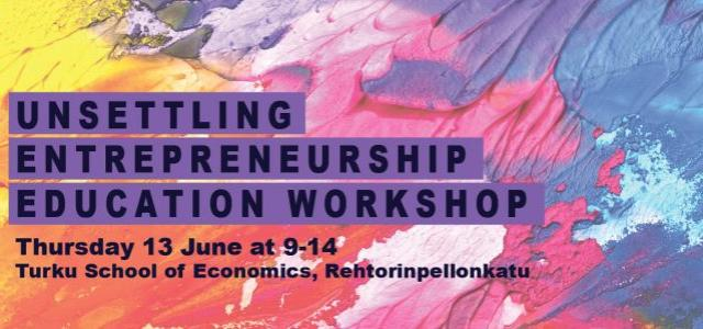 Unsettling Entrepreneurship Education Workshop 645x300